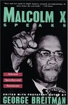 Malcolm X Speaks:...
