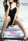 Ashley's New Attitude