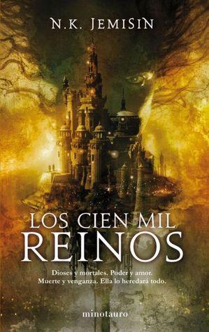 Los cien mil reinos (El Legado, #1)