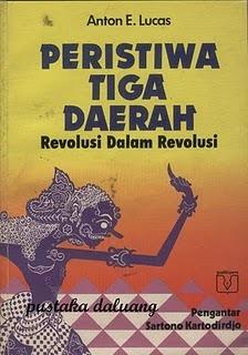 Peristiwa Tiga Daerah: Revolusi dalam Revolusi