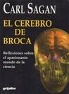 El cerebro de Broca. Reflexiones sobre el apasionante mundo de la ciencia