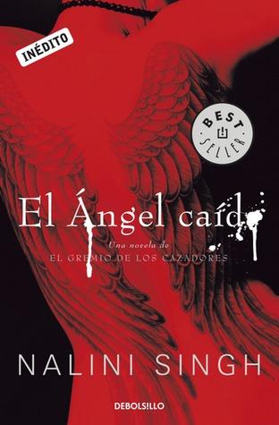 El ángel caído (El gremio de los cazadores, #1)