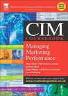 CIM Coursebook 04/05 Managing Marketing Performance
