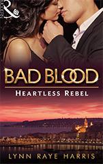 Heartless Rebel by Lynn Raye Harris