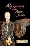 Reliquaries of the Lesser Saints