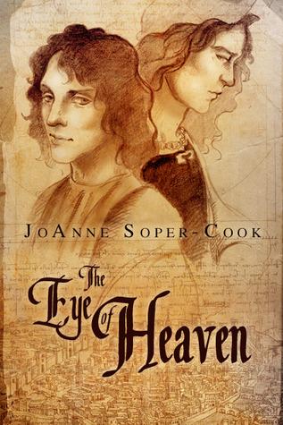 The Eye of Heaven by JoAnne Soper-Cook