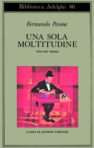 Una sola moltitudine Vol. I by Fernando Pessoa