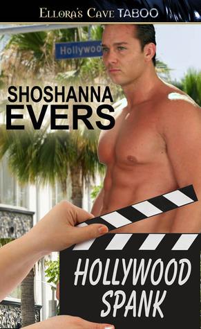 Hollywood Spank by Shoshanna Evers