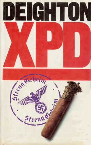 Ebook XPD by Len Deighton DOC!