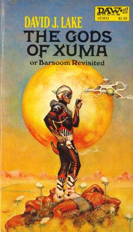 Gods of Xuma by David J. Lake