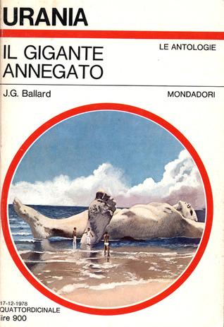 Il gigante annegato by J.G. Ballard