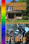 Mandarin Orange by T.C. Blue