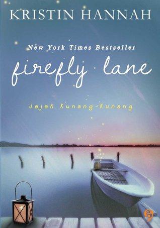 Firefly Lane - Jejak Kunang-Kunang