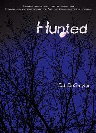 Hunted by D.J. DeSmyter