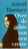 Over de gekte van een vrouw: Een fragmentarische biografie