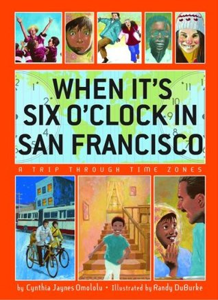 when-it-s-six-o-clock-in-san-francisco-a-trip-through-time-zones