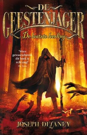 De geestenjager - De laatste leerling (The Last Apprentice / Wardstone Chronicles, #1)