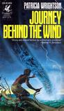 Journey Behind the Wind (Book of Wirrun, #3)