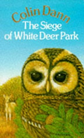 The Siege of White Deer Park by Colin Dann