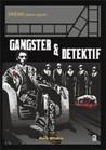Gangster & Detektif (Sinema Dalam Sejarah)