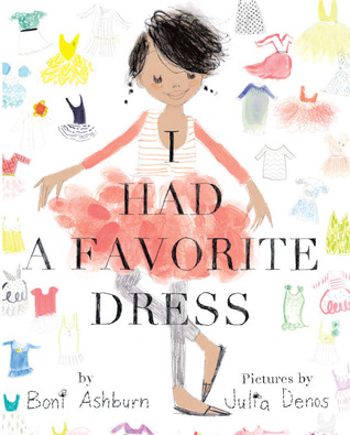 I Had a Favorite Dress by Boni Ashburn