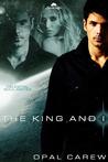 King and I (Celestial Soul-Mates, #1)