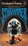 Starhammer by Christopher Rowley