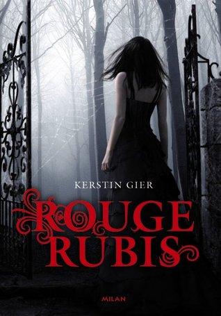 Rouge rubis (La Trilogie des Gemmes, #1)