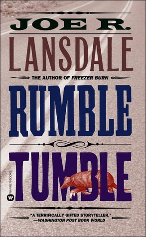 Rumble Tumble (Hap and Leonard, #5)