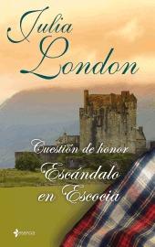 Escándalo en Escocia (Cuestión de honor, #2)