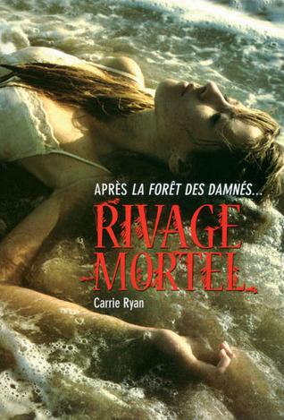 Rivage mortel (La forêt des damnés, #2)