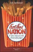 Fast Food Nation: Il lato oscuro del cheeseburger
