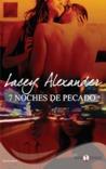 7 Noches de Pecado by Lacey Alexander