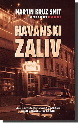 Havanski zaliv by Martin Cruz Smith