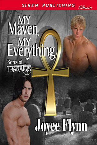 My Maven, My Everything (Sons of Thanatus, #1)