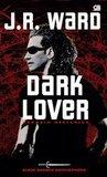 Dark Lover by J.R. Ward