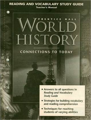 Prentice Hall World History: Connections to Today - Reading and Vocabulary Study Guide, Teacher's Manual