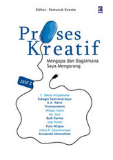 Proses Kreatif by Pamusuk Eneste