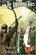 The Archer, the Horse and the Golden Braid