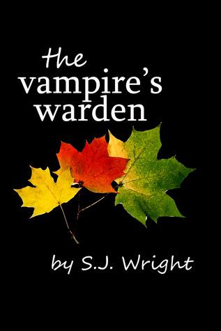The Vampire's Warden by S.J. Wright