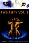 Fire Fam Vol. I