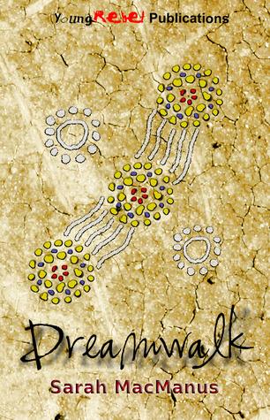 Dreamwalk by Sarah MacManus