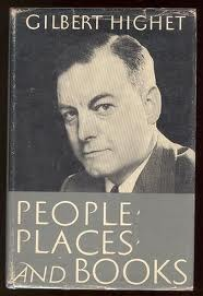 People, Places, and Books by Gilbert Highet