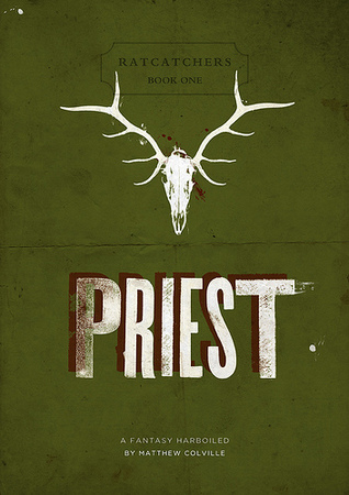 Priest (Ratcatchers #1)