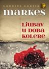 Ljubav u doba kolere by Gabriel García Márquez