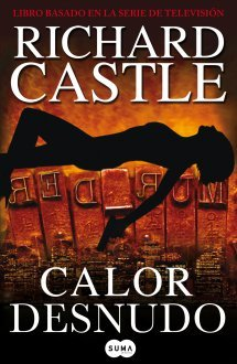 Calor desnudo by Richard Castle