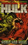 Hulk, Volume 6: World War Hulks