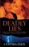 Deadly Lies by Cynthia Eden