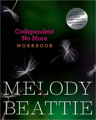 Codependent No More Workbook by Melody Beattie