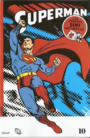 Superman #10 (Las primeras 100 historietas #10 de 14)